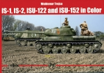 Trojca: IS-1, IS-2, ISU-122, ISU-152 in Color - Panzer Tank Modellbau Bildband
