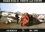 World War II Photo and Color - German Bf. 109